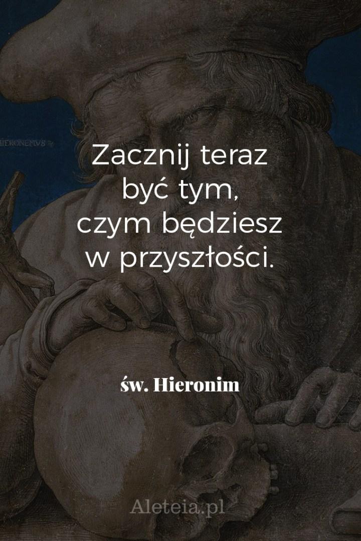 CYTATY ŚWIĘTEGO HIERONIMA