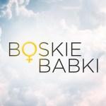 Boskie Babki