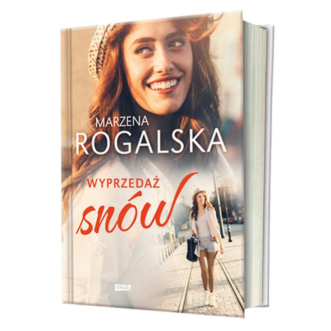 Książka Marzeny Rogalskiej Wyprzedaż Snów