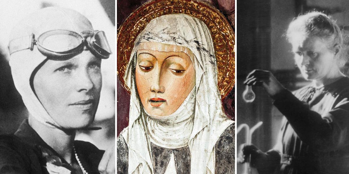 Amelia Earhart, Święta Katarzyna ze Sienny, Maria Curie-Skłodowska