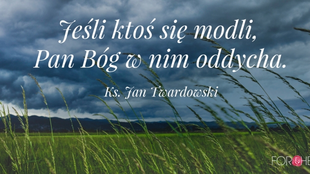 Cytat księdza Twardowskiego