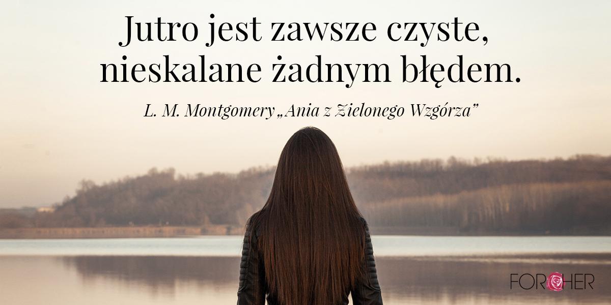 Cytat Lucy Maud Mongomery