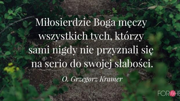 Cytat O. Grzegorz Kramer