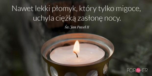 Cytat Świętego Jana Pawła II