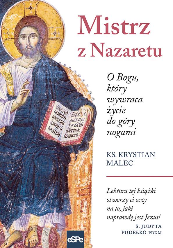 Okładka książki Mistrz z Nazaretu ks. Krystiana Malca