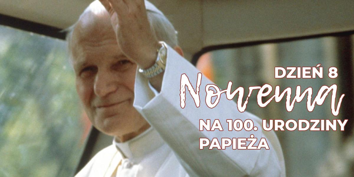 NOWENNA PRZED URODZINAMI JANA PAWŁA II