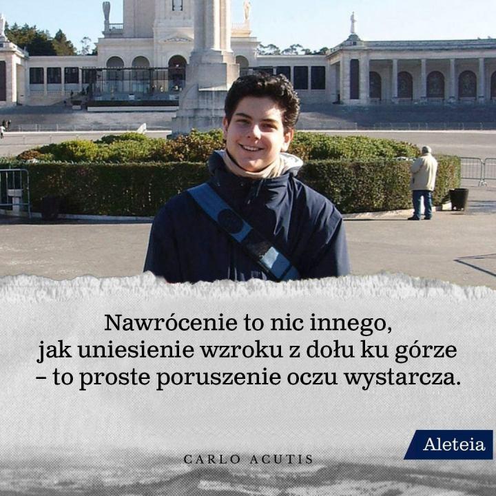 CARLO ACUTIS, CYTATY