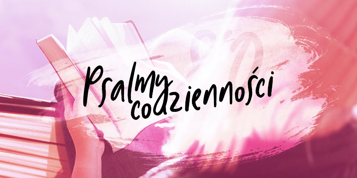 PSALMY CODZIENNOŚCI, PSALM 80