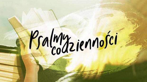 PSALMY CODZIENNOŚCI, PSALM 25