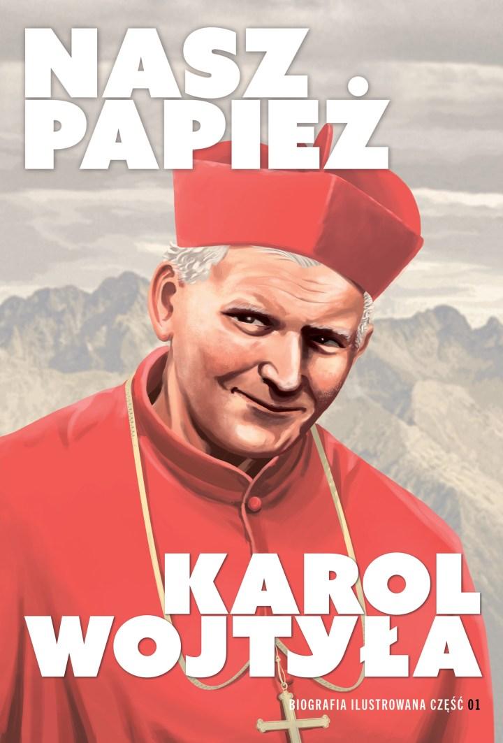 """[GALERIA] """"Nasz Papież. Karol Wojtyła"""". Jedyny taki komiks w Polsce! [zdjęcia]"""