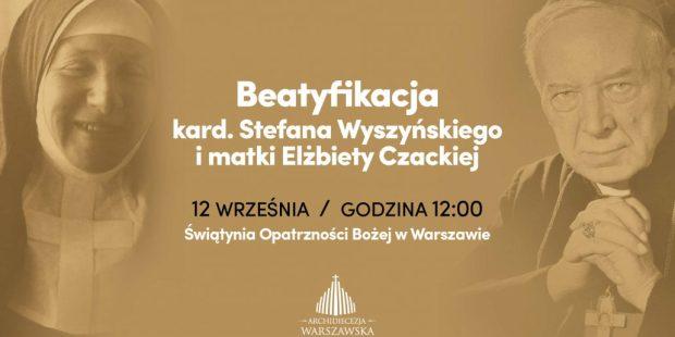 beatyfikacja; wyszyński; czacka